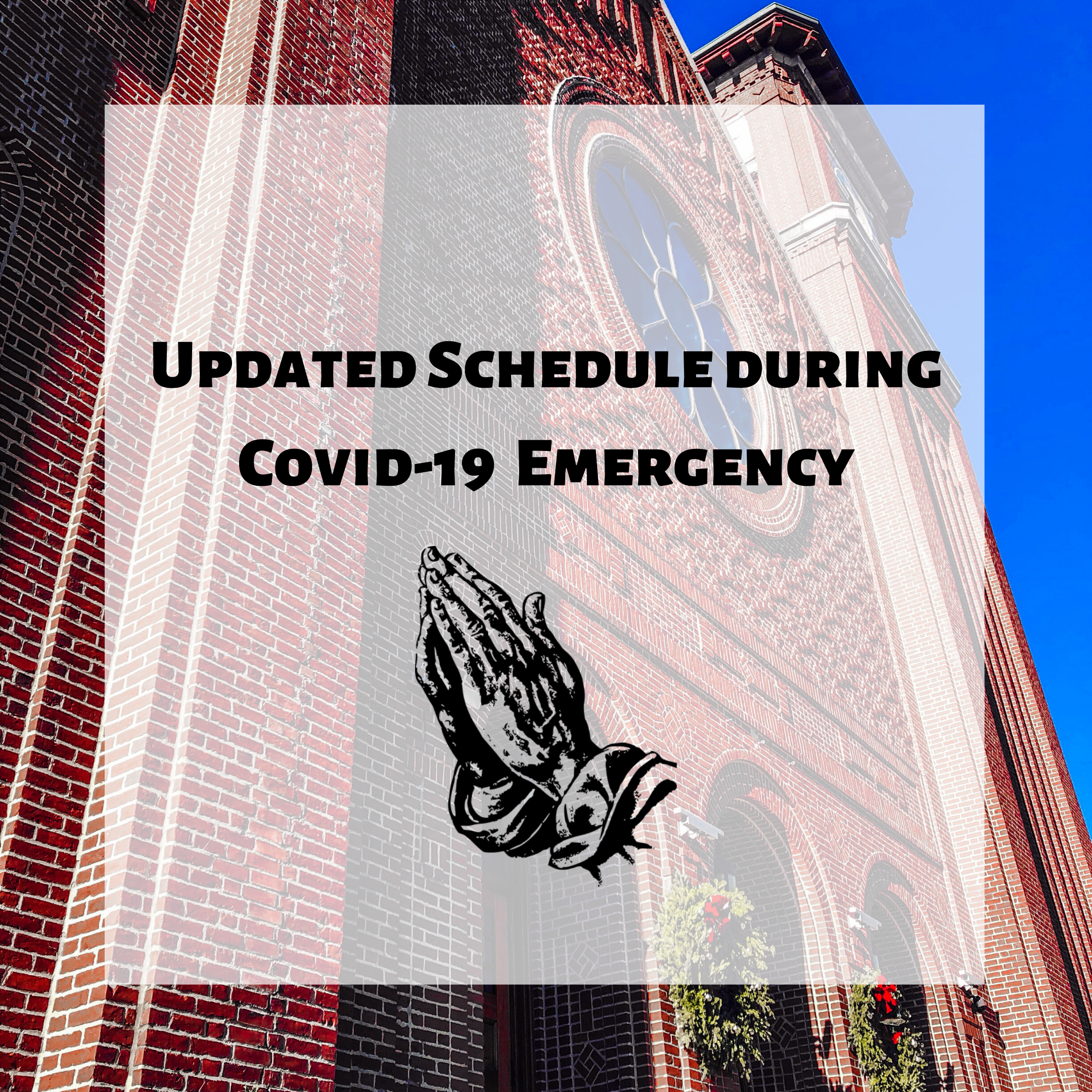 Schedule During Covid-19 Outbreak